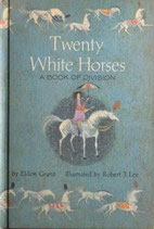 Twenty White Horses   A BOOK OF DIVISION   20頭の白い馬 分ける絵本