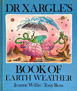 Dr. Xargle's Book of Earth Weather Tony Ross トニー・ロス