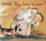 Would They Love a Lion?  Kady MacDonald Denton