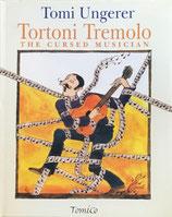 Tortoni Tremolo  Cursed Musician  Tomi Ungerer トミー・ウンゲラー