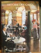HISTOIRE DES CAFES ET DES CAFETIERS