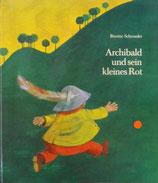 Archibald und sein kleines Rot  ビネッテ・シュレーダー