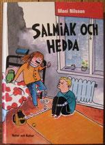 Salmiak och Hedda サルミアックとヘッダ Moni Milsson モニ・ニルソン