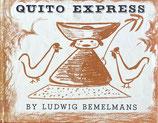 QUITO EXPRESS Ludwig Bemelmans 特急キト号 ルドウィッヒ・ベーメルマンス