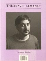 The Travel Almanac #4 Harmony Korine