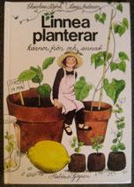 Linnea planterar kärnor, frön och annat リネアの小さな庭