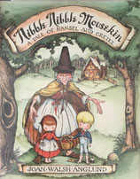 NIBBLE NIBBLE MOUSEKIN A TALE OF HANSEL AND GRETEL JOAN WALSH ANGLUND