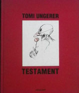 TOMI UNGERER TESTAMENT  Recueil de dessins satiriques 1960-1984 トミー・ウンゲラー作品集