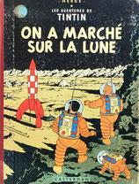 On A Marche Sur La Lune エルジェ Les Aventures de TINTIN