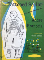 アンドレ・フランソワ The Tattooed Sailor cartoons from FRANCE by Andre Francois