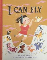 I Can Fly     ルース・クラウス メアリー・ブレア  Golden Books