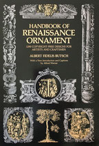 Handbook of Renaissance Ornament  1290 Designs from Decorated Books Dover