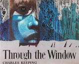 Through the Window Charles Keeping チャールズ・キーピング