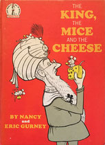 The King,The Mice,And The Cheese Beginner Books  by Nancy and Eric Gurney