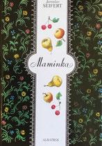 Maminka 母の詩 ヤロスラフ・サイフェルト イージー・トゥルンカ Albatros2008