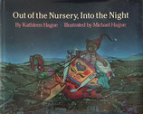 Out of the Nursery,Into the Night By Kathleen Hague Illustrated by Michael Hague 署名・イラスト入り