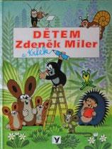 DETEM  Zdenek Miler a Krtek  クルテク ズデネック・ミレル のこども