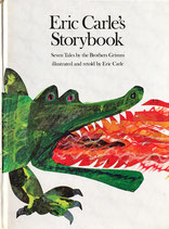 Eric Carle's Storybook Seven Tales by the Brothers Grimm エリック・カール