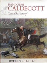 RANDOLPH CALDECOTT  Lord of the Nursery  ランドルフ・コールデコット Rodney K.Engen