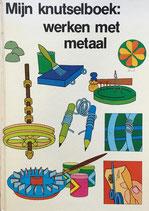 mijn knutselboek:werken met metaal(my craft book work with metal)金属を使ったクラフトワークの本
