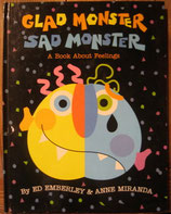 GLAD MONSTER SAD MONSTER /Ed EMBERLEY