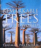 Remarkable Trees of the World Thomas Pakenham