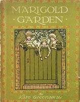 MARIGOLD GARDEN    KATE GREENAWAY  マリーゴールド・ガーデン ケイト・グリーナウェイ London FREDERICK WARNE & Co.LTD.& NEW YORK版
