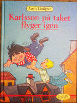 Karlsson på taket flyger igen やねの上のカールソンとびまわる  アストリッド・リンドグレーン