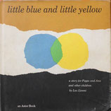 Little Blue and Little Yellow  Leo Lionni あおくんときいろちゃん an Astor Book 1959