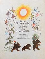 Kornei Tchoukovski  Le livre des merveilles コルネイ・チュコフスキー The Book of Wonders