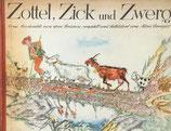 Zottel,Zick und Zwerg  Alois Carigiet マウルスと三びきのヤギ アロイス・カリジェ