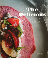 The Delicious a companion to New Food Culture