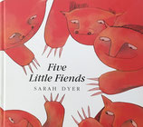Five Little Fiends Sarah Dyer  サラ・ダイアー