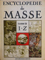 ENCYCLOPEDIE de MASSE tome2 I-Z