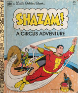Shazam! A Circus Adventure  a Little Golden Book