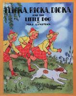 Flicka, Ricka, Dicka and the Little Dog フリッカ・リッカ・ディッカとちいさないぬ マイ・リンドマン