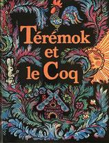 Térémok et le coq ロシア民話