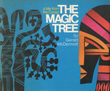 THE MAGIC TREE atale from of Congo adapted and illustrated by Gerald McDermott ジェラルド・マクダーモット