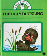 The Ugly Duckling  A Little Owl Book