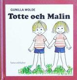 Totte och Malin  グニラ・ヴォルデ トッテとマリン