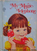 My Magic Telephone     A Rand MacNally Junior Elf Book