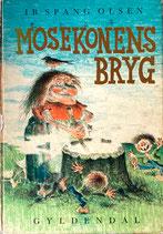 MOSEKONENS BRYG Ib Spang Olsen ぬまばばさまのさけづくり イブ・スパング・オルセン