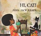 HI,CAT! EZRA JACK KEATS やあ、ねこくん! エズラ=ジャック=キーツ 英語版