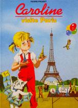 Caroline visite Paris  カロリーヌパリへいく ピエール・プロブスト