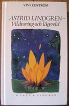 Astrid Lindgren  vildtoring och lägereld  アストリッド・リングレーンの研究