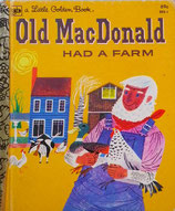 Old MacDonald had a farm   a Little Golden Book