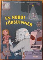 En robot försvinner ロボット姿を消す  Mats Wänblad  マッツ・ヴァーンブロッド