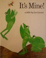 It's Mine! レオ・レオニ
