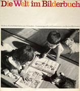 Die Welt im Bilderbuch Moderne Kinderbilderbücher aus 24 Ländern 絵本の中の世界