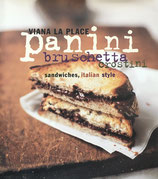 Panini, Bruschetta, Crostini  sandwiches,italian style Viana La Place